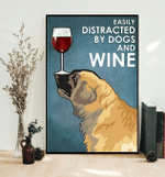 Easily Distracted By Dogs And Wine Nose Balancing Leonberger Poster