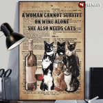 Cannot Survive On Wine Alone Need Cats Clowder Of Cats Poster