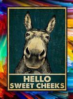 Hello Sweet Cheeks Staring Donkey Poster