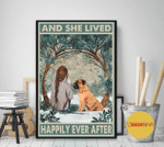 Bullmastiff Dog And She Lived Happily Ever After Poster