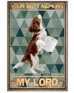 Your Butt Napkins Cavalier King Charles Spaniel Poster