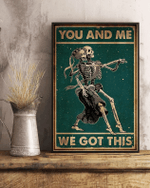 You And Me We Got This Skeleton Couple Dancing Poster