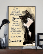 I Am Your Friend Your Partner Your Tuxedo Cat Poster - Shop Trending Fashion In Usa And Eu