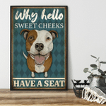 Why Hello Sweet Cheeks Pitbull Poster