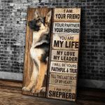 German Shepherd I Am Your Friend Your Partner Canvas Poster