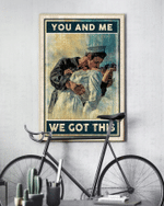 You And Me We Got This Pilot Poster