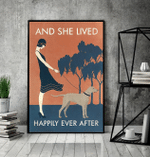 Weimaraner And She Lived Happily Ever After Poster Canvas