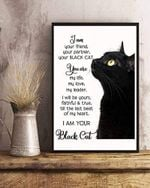 I Am Your Friend Your Partner Your Black Cat Poster canvas