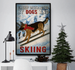 Easily Distracted By German Shepherd And Skiing Poster