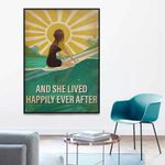 Surfing And She Lived Happily Ever After Poster Canvas