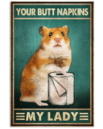 Your Butt Napkins My Lady Mouse Poster