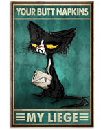 Your Butt Napkins My Liege Black Cat Drawing