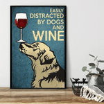 Easily Distracted By Dogs And Wine Nose Balancing Golden Retriever Poster Canvas