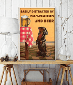 Easily Distracted By Dachshund And Beer Standing Black Dog Poster
