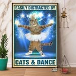 Easily Distracted By Cats And Dance Ballet Cat Poster