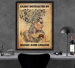 Easily Distracted By Music And Liquor Tattooed Girl Poster