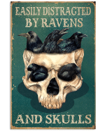 Easily Distracted Ravens And Skulls Unkindness Of Ravens Poster