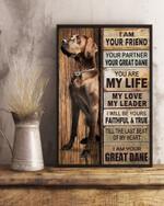 Great Dane Partner I Am Your Friend Your Partner Canvas Poster