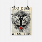 You And Me We Got This Dictionary Skull Poster