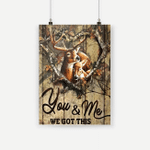 You And Me We Got This Deers Canvas