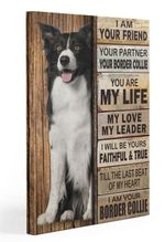 Border Collie Partner Gallery Wrapped Canvas Prints - I Am Your Friend Your Partner Canvas