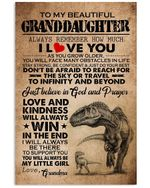 To My Beautiful Granddaughter You Will Always Be My Little Girl Dinosaur Poster