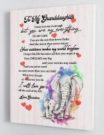 To My Granddaughter You Are My Everything Elephant Poster