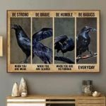 Be power courage humble cool weak scared victorious everyday raven crow birthday gift
