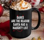 Danes are the answear why santa claus has a naughty special list devil demon xmas birthday gift