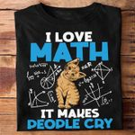 I love math cat makes people cry triangle physics parabola logarithm limits study lover birthday gift t shirt