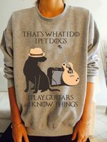 That's what i do i pet dogs i play guitars i know things for dog lover sweater