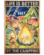Life Is Better Around Campfire Drinking Ginger Cat poster