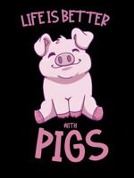 Life is Better with Pigs Pink Pig poster