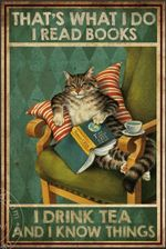 I read book drink tea and know things Tabby Cat Poster