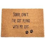 Sorry Can'T I'Ve Got Plans With My Cat Doormat
