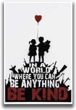 Be Kind Banksy Poster Gloss Poster Paper