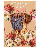 Life is Better with a Mastiff  Dog poster