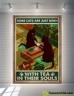 Some cats are just born with tea in their souls poster
