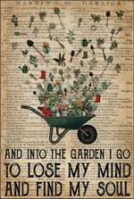 Gardening And Into The Garden I Go To Lose My Mind And Find My Soul Poster