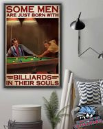 Some men are just born with billiards in their souls poster canvas