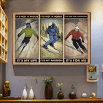 Skiing it's not a phase it's my life it's not a hobby it's my passion canvas wall art
