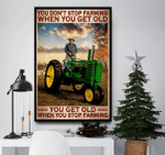 Tractor Driver You Get Old When You Stop Farming Canvas