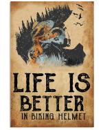 Life is better in biking helmet Shadow forest biker poster