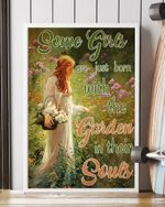 Some Girls Are Just Born With The Garden in their Soul Flower Maid Flo