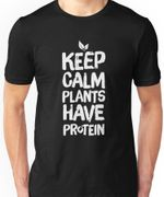 Gardening Keep Calm Plants Have Protein T-Shirt