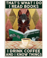 I read book I drink coffee and I knows things Reading horse poster