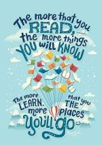 The more you read, the more things you will know poster