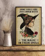 Wizard Some Girls Are Just Born With The Magic In Their Souls Book lov