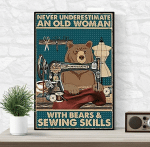 Never underestimate an old woman with bears and sewing skill poster