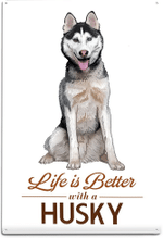 Life is Better with a Husky poster